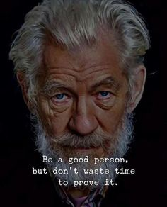 Be a good person..
