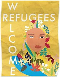 'Refugees Welcome' Poster by amal-ahmed Refugee Week, World Refugee Day, Framed Prints, Canvas Prints, Art Prints, Poster Competition, Welcome Poster, Social Activities, Office Art