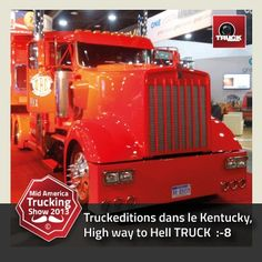 Truckeditions dans le Kentucky, High way to Hell TRUCK    http://www.truckeditions.com/-Accueil-.html#.UUxC_hmlVmc