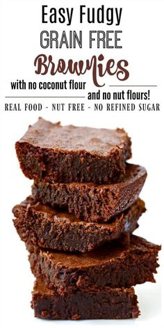 Fudgy Grain Free Brownies (Paleo + Nut Free) These decadent Fudgy Grain Free Brownies are out-of-this-world, crazy good. They're chewy with a nice crusty bite on top, made without refined sugar, naturally gluten free, Paleo-friendly and freeze beautifully Paleo Brownies, Brownie Sem Gluten, Easy Brownies, Grain Free Brownie Recipe, Sugar Free Brownies, Paleo Dessert, Diabetic Desserts, Gluten Free Desserts, Dessert Recipes