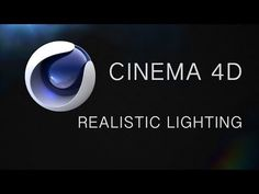 Cinema 4D Tutorial: Realistic Lighting - YouTube