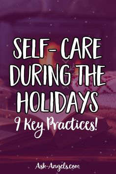 Self care is so important, especially when things get hectic during the holiday season. Learn 9 Keys to Self Care during the Holidays here: #holidayseason #selfcare