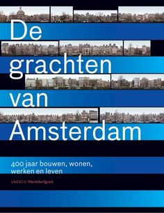 Grachten van Amsterdam - Uitgeverij Thoth
