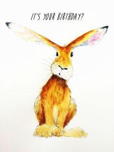 "It's your birthday ? Hare Watercolour Art Prints Greeting Card , 13x18cm, 7x5"", A5 size Nancy Antoni funny wildlife by NancyAntoniArt on Etsy https://www.etsy.com/uk/listing/497917400/its-your-birthday-hare-watercolour-art"