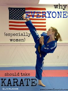 Why I Think Everyone Should Do Karate - How We Flourish