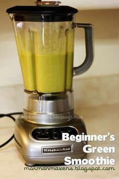 Mormon Mavens in the Kitchen: Green Smoothie [For Beginners]