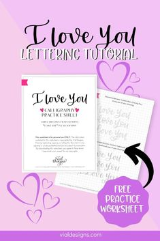 "Learn three different ways you can write ""I Love You in calligraphy"" plus get access to a free calligraphy practice sheet. Calligraphy Tutorial Beginners, Modern Calligraphy Tutorial, Hand Lettering For Beginners, Hand Lettering Tutorial, Calligraphy Quotes Love, Brush Lettering Quotes, Learn Calligraphy, Chalk Lettering, Calligraphy Handwriting"
