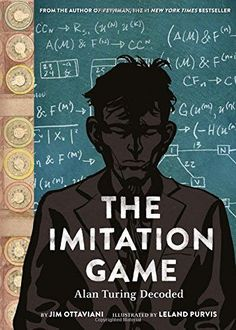Award winning authors Jim Ottaviani and Leland Purvis present a historically accurate graphic novel biography of English mathematician and scientist Alan Turing in The Imitation Game. English mathematician and scientist Alan Turing is credited Alan Turing, New York Times, Multimedia, Queer Books, Game Presents, The Imitation Game, Anaya, Enigma, Decoding