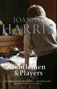 English boarding scool psycological thriller.  A new novel from the bestselling author of CHOCOLAT