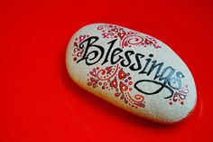 blessings jar: many rocks with different blessing on each---count them