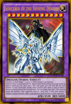 fan-made card & Artwork effect: ''Sorcerer of Dark Magic'' + 1 Level 10 LIGHT Dragon-Type monster Must be Fusion Summoned with the above Fusion Mate. Sorcerer of the Shining Dragon Rare Yugioh Cards, Custom Yugioh Cards, Yu Gi Oh, Resident Evil, Yugioh Decks, Yugioh Dragons, Fusion Card, Yugioh Collection, Yugioh Monsters