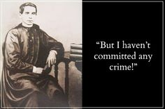 The deaths of the priests, including Fr. Jacinto Zamora, would later profoundly affect many Filipino revolutionaries and reformists in their struggles against Spain. http://www.filipiknow.net/famous-last-words-in-philippine-history/