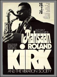 Gürzenich, Cologne February 1970concert poster Original first printing concert poster advertising American jazz multi-instrumentalist Rahsaan Roland Kirk (1935–1977) at the Gürzenich in Cologne [Germany] on Saturday, 28th February, 1970, accompanied by Dick Griffin (trombone), Ron Burton (piano), Vernon Martin (bass), and Harold White (drums). The poster measures 59.8 x 83.9 cm and is beautifully printed …