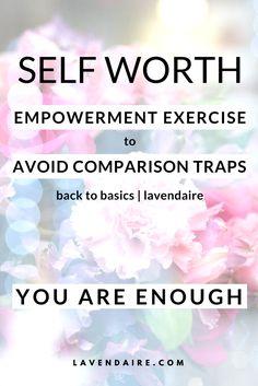 You Are Enough: Self Worth & Comparison Traps Positive Mindset, Positive Affirmations, Self Esteem Activities, Confidence Boost, Self Development, Personal Development, You Are Enough, Self Acceptance, Planning