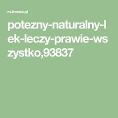 potezny-naturalny-lek-leczy-prawie-wszystko,93837