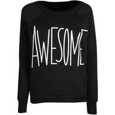 Black Awesome Sweat Top ($23) ❤ liked on Polyvore