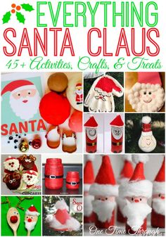 Everything SANTA CLAUS: 45+ Kids' Ideas for Christmas