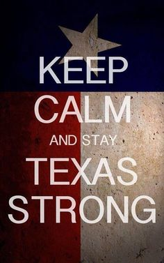 Texas strong !!