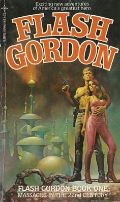 Flash Gordon Book One: Massacre in the Century Tempo Books Written by noted technothriller author David Hagberg. Painted cover by Boris Vallejo! Pulp Fiction Art, Science Fiction Books, Pulp Art, Flash Gordon, Arte Sci Fi, Sci Fi Art, Fantasy Book Covers, Book Cover Art, Boris Vallejo