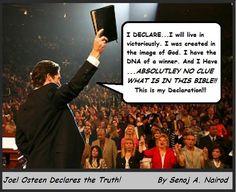 Joel Osteen, run from this false teacher!