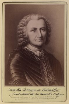Jean-Baptiste Le Moyne de Bienville (1680-1767) governor of French Louisiana, appointed 4 separate times during 1701-1743. Over the course of three years (1736-1739) he fought against the Chickasaw in northern Mississippi, losing 730 French troops and perhaps one hundred Indian allies in long, expensive, campaigns that accomplished nothing.
