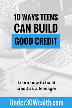 Having a good credit score is important especially if you want lenders to offer loans with low interest rates, saving you lots of money over time that you would have spent on interest payments. To get started building credit, consider these 10 methods teens can do from a young age so they're ready to buy a house or car when the time comes and can show a good credit score to the lender.