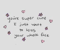 Discovered by Ying. Find images and videos about love, cute and quotes on We Heart It - the app to get lost in what you love. Cute Memes, Cute Quotes, Cute Love, Love You, My Love, Cute Messages, Pretty Words, Hopeless Romantic, Love Letters