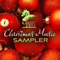 Free Green Hill Christmas Music Sampler at Amazon!