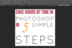 silent blossom blog: SAVE HOURS OF TIME IN PHOTOSHOP IN 5 SIMPLE STEPS