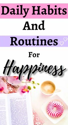 Good Habits, Healthy Habits, Self Development, Personal Development, Daily Routine Schedule, How To Become Happy, Get My Life Together, Dealing With Difficult People, Habits Of Successful People