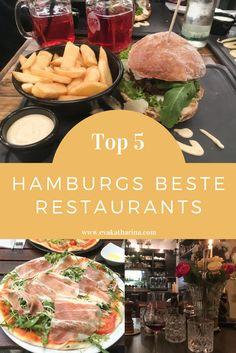 Meine Top 5 der besten Restaurants in Hamburg.