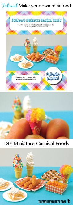 DIY Make your own miniature carnival foods (funnel cake, soft serve ice cream, a. DIY Make your own miniature carnival foods (funnel cake, soft serve ice cream, and more) with this Doll Crafts, Diy Doll, Clay Crafts, Paper Crafts, Barbie Food, Doll Food, Barbie Stuff, Doll Stuff, Polymer Clay Miniatures