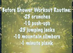 Before Shower Workout Routine: Quick and easy way to start your day healthy and motivated. #fitness #health #easy