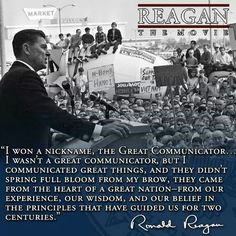 The great communicator 40th President, President Ronald Reagan, Greatest Presidents, American Presidents, Great Quotes, Inspirational Quotes, Motivational, Wisdom Quotes, Life Quotes