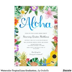 Watercolor Tropical Luau Graduation Party Invite A beautiful watercolor luau design; perfect for any tropical party! The background stripes on the back of the card can be customized to any color you'd like. Custom Baby Shower Invitations, Graduation Party Invitations, Floral Wedding Invitations, Luau Baby Showers, Carton Invitation, Invitation Cards, Invitation Ideas, Printable Invitations, Invitation Templates