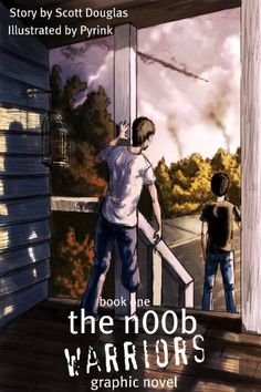 The N00b Warriors: The Graphic Novel (Volume One) $0.99