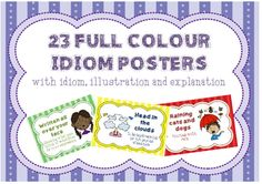 23 Idiom posters in full colour Cold Feet, Raining Cats And Dogs, Broken Leg, Money Talks, Idioms, Poster On, Classroom Decor, Teacher Resources, Feelings