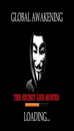 Thes Secret Life Quotes - New World Orders Here you will find more than 1000 selected quotes from most famous people in the world. Most of the quotes are by very smart people living all over the planet.You want to change something in your life, but you don't have enough motivation. Once again you get down to something, but you feel the lack of enthusiasm or inspiration. Do you know this feeling? This app will extract your hidden energy and motivation!You could set a daily quot...