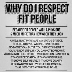 Why Do I Respect Fit People www.facebook.com/HealthyFitandWise