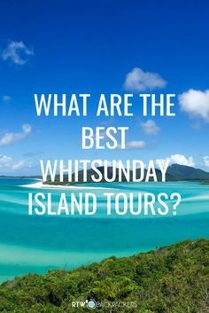 What are the best Whitsunday Island tours? Heading to the Whitsundays? This mini guide runs through all the best trips and tours on offer - whether you want a party boat, day trip or something more chilled! Pick you perfect match and enjoy Whitehaven Beach, Hill Inlet and some of the amazing reefs in the Whitsunday Islands!