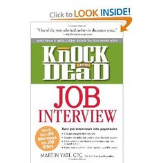 Knock 'em Dead Job Interview: How to Turn Job Interviews Into Job Offers by Martin Yate