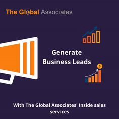The Global Associates follows an innovative approach and offers customized B2B Sales Lead Generation Solutions to meet your specific needs.