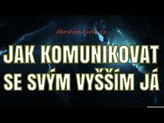 Abraham Hicks - Co je stará duše a mladá duše? Relaxing Music, Abraham Hicks, Karma, Affirmations, Spirituality, Runes, Health, Youtube, Film