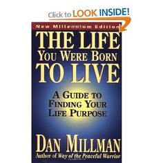 The Life You Were Born to Live: A Guide to Finding Your Life Purpose  Love this book