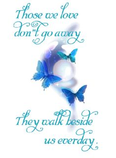 Discover and share In Loving Memory Quotes For Son. Explore our collection of motivational and famous quotes by authors you know and love. Miss You Mom, Love You, My Love, Losing A Loved One Quotes, Butterfly Quotes, Dragonfly Quotes, Butterfly Meaning, Butterfly Tattoos, My Champion