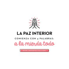 Medidas drásticas Favorite Quotes, Best Quotes, Funny Quotes, Sarcastic Quotes, Mr Wonderful, Magic Words, Spanish Quotes, Motivational Quotes, Thoughts