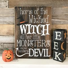 Home of the Wicked Witch, all her little Monsters and one handsome Devil Halloween Sign Halloween Wood Crafts, Halloween Porch, Halloween Home Decor, Halloween Signs, Holidays Halloween, Fall Crafts, Halloween Decorations, Halloween Ideas, Halloween Projects