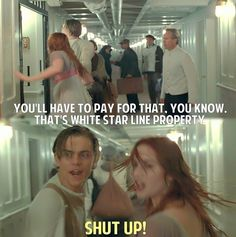When  Jack and Rose broke down the door to get into the hallway.Titanic.