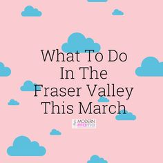 There are many fun events happening in the Fraser Valley this March, There is trade shows, family activities, theatre and date night options. Spring Activities, Family Activities, Senior Student, Fraser Valley, Music Fest, Richard Iii, Fun Events, Surrey, Spring Break