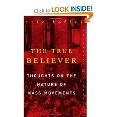 Why do people become zealots? Eric Hoffer answers in The True Believer.